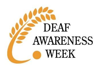 Deaf Awareness Week - Raising Awareness